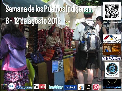 Spanish: Semana de los Pueblos Indígenas  #ipw2012 #UNIndigenousDay @nuttisamisiida @anderskarr @Nevada_Magazine @guurrbi @Timeunlimited