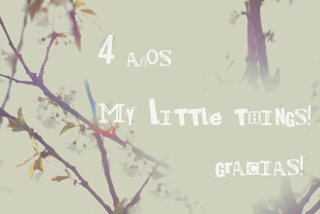 4 cumpleblog · My Little Things