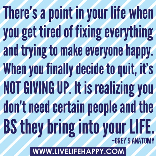 Image result for quit life quotes