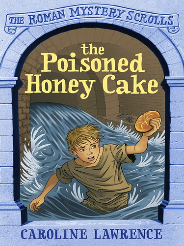 Caroline Lawrence, The Poisoned Honey Cake