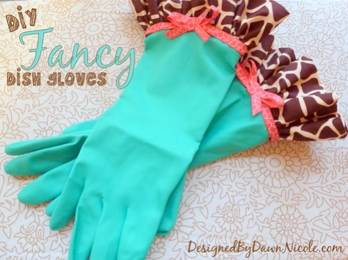 DIY Fancy Dish Gloves
