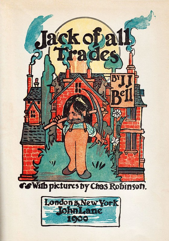 Jack of All Trades 1900 by JJ Bell + illustr. by C. Robinson (rotated + cropped) a