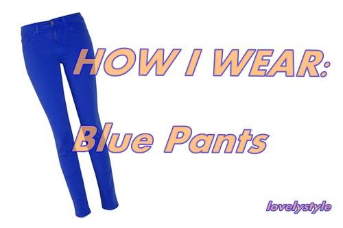 how i wear blue pants