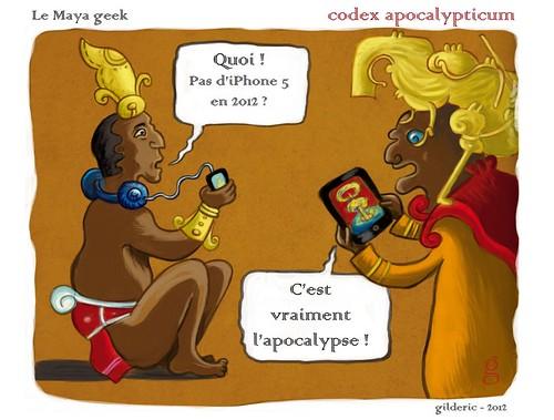 Codex Apocalypticum : le Maya geek (cartoon de Gilderic)
