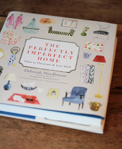 Chatting With Deborah Needleman: The Perfectly Imperfect Home