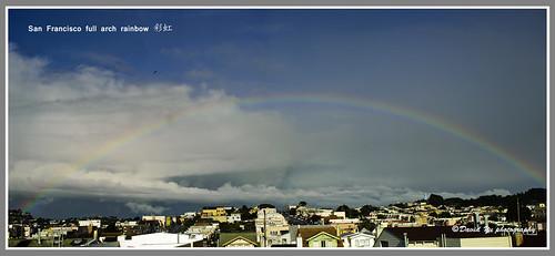 San Francisco full arch rainbow by davidyuweb