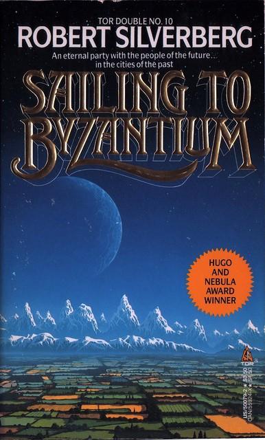 Sailing to Byzantium - Robert Silverberg (1/2)