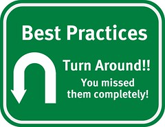Best Practices Road Sign - Turn Around, you missed them completely.