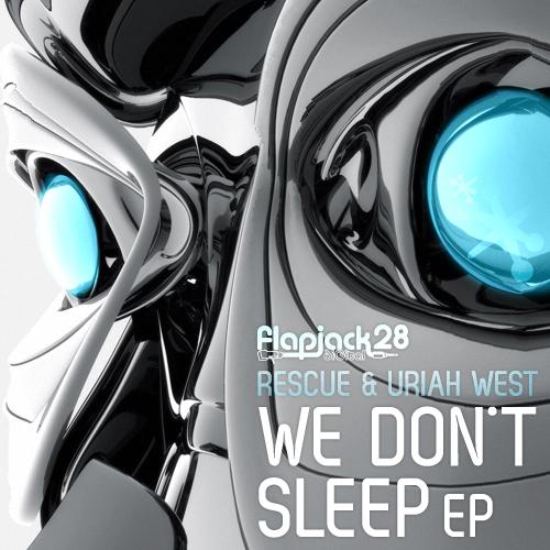FLAPD028-RescueUriahWest_WeDontSleepEP2