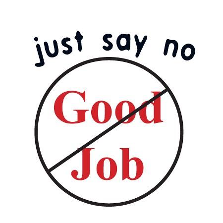 no good job