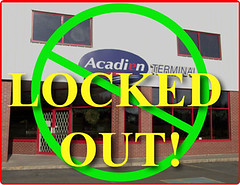 Locked out by Acadian Bus lines