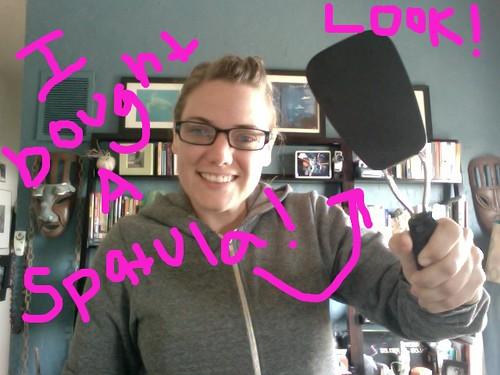 I bought a spatula!
