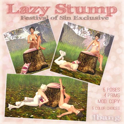 !bang - lazy stump