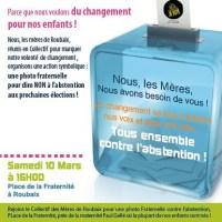 Les Mères de Roubaix vous invitent à poser contre l'abstention, ce samedi place de la Fraternité !