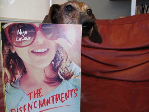 "Scarlet the Wiener Dog and Nina LaCour's ""The Disenchantments"""