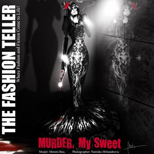 The FashionTeller: MURDER, My Sweet by Fashion Teller