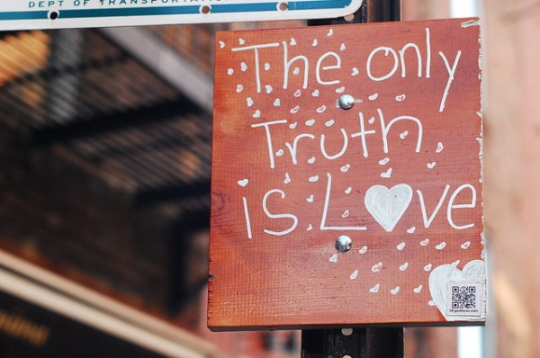 The only truth is Love