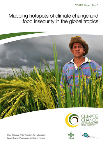 Cover of CCAFS-ILRI 2011 report 'Mapping Hotspots of Climate Change and Food Insecurity in the Global Tropics'