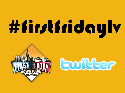 Follow the tweets! The hashtag for Las Vegas' First Friday is #FirstFridayLV @FirstFridayLV