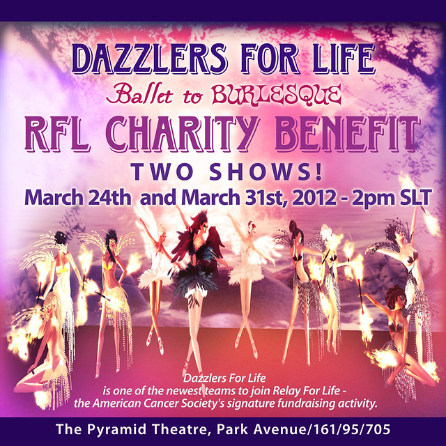 Dazzlers For Life - RFL Charity Benefit - Two Shows - Mar. 24th & Mar. 31st, 2pm