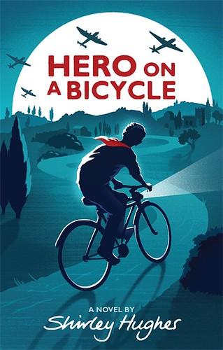 Shirley Hughes, Hero on a Bicycle
