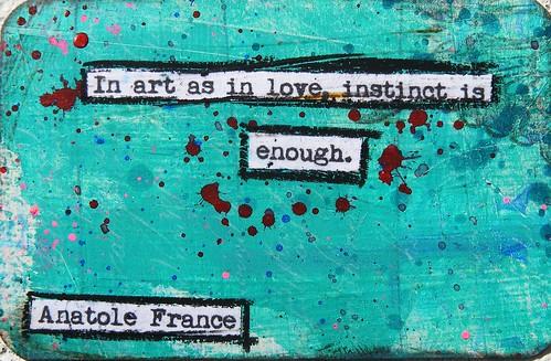Anatole France Creativity Quote