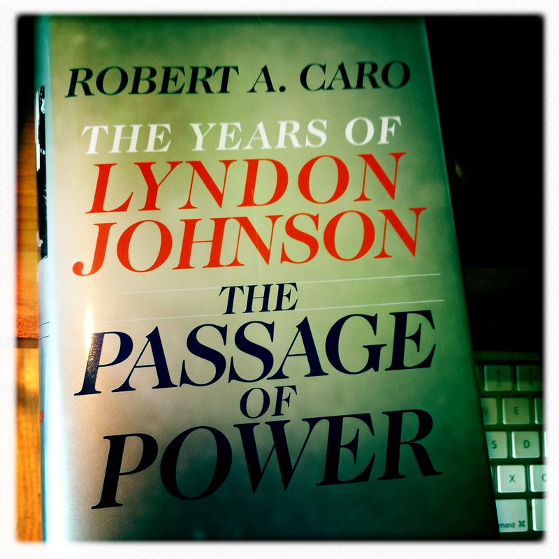 Robert Caro s LBJ The Passage of Power