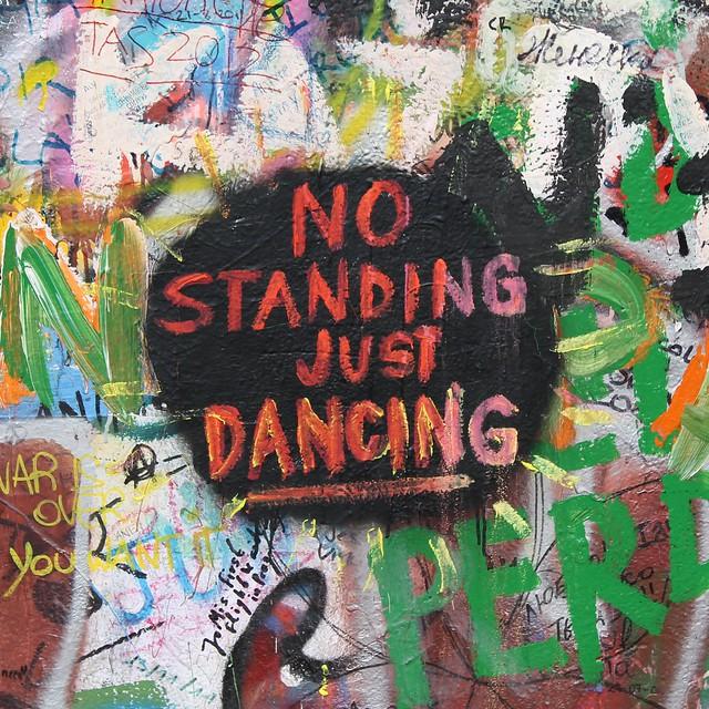 """""""No Standing, Just Dancing"""""""