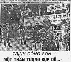 Đồng bào Sài Gòn bắt đầu ghê tởm Trịnh Công Sơn từ sau buổi anh lên đọc diễn văn khai mạc buổi xử bắn một thanh niên có tội với cách mạng (Washington Post 9-75)