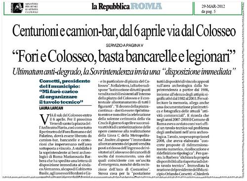 """Roma, Soprintendente Mariarosaria Barbera, """"Fori e Colosseo, basta bancelle e legionari"""" (...) """"disposizione immediata,"""" La Repubblica (29/03/2012), p. 5. by Martin G. Conde"""
