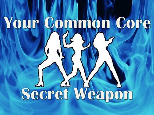 Your Common Core Secret Weapon