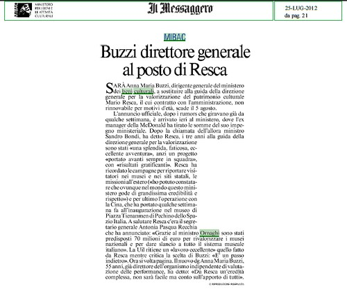 ITALIA BENI CULTURALI: Dott.ssa Anna Maria Buzzi, Nuovi Direttore Generale per la Valorizzazione del Patrimonio Culturali. Il Messaggero (25/07/2012), p. 21. by Martin G. Conde