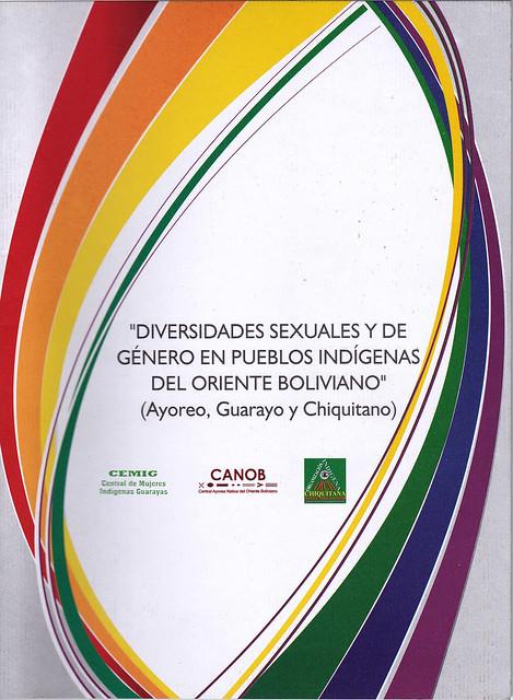 """investigación """"DIVERSIDADES SEXUALES Y DE GÉNERO EN PUEBLOS INDÍGENAS DEL ORIENTE BOLIVIANO"""""""