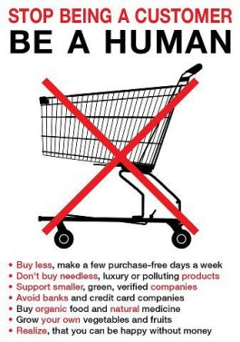 minimalist lifestyle - stop being a customer, be a human