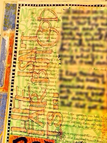 "Art Journal Every Day: ""Life isn't fair but God is""-close ups"