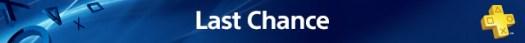 PlayStation Plus: Last Chance