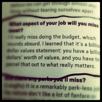 Quote from RT Rybak about what he'll miss about mayorship. (From @Minnesota Monthly) a billion dollar values statement...