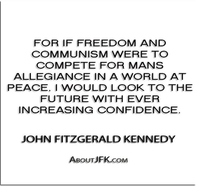 ''For if Freedom and Communism were to compete for mans