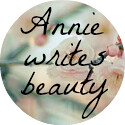 Annie writes beauty
