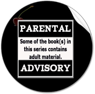 PARENTAL ADIVSORY: Some of the book(s) in this series contains adult material.