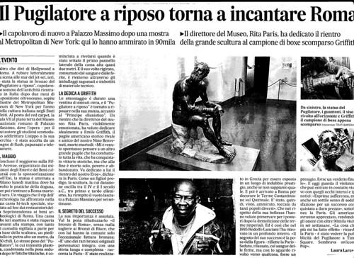ROMA ARCHEOLOGIA e BENI CULTURALI: Il Pugilatore a riposo torna a incantare Roma, IL MESSAGGERO (25/07/2013). by Martin G. Conde