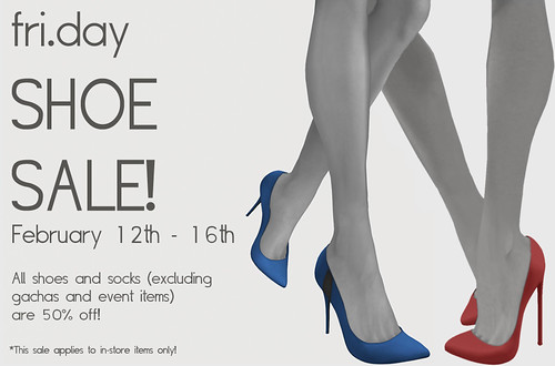 fri.day Shoe Sale! - Feb 12th - Feb 16th