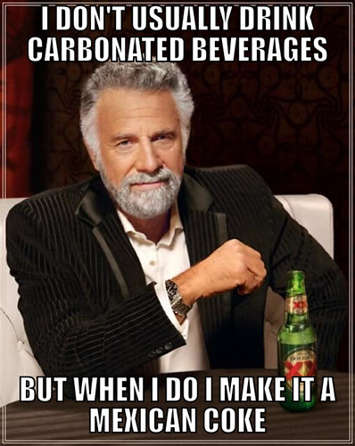 The Most Interesting Man Drinks Mexican Coke