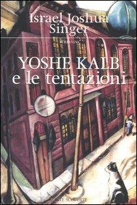Yoshe Kalb Israel Joshua Singer