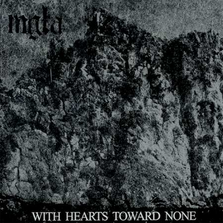 Cover of With Hearts Toward None by Mgła