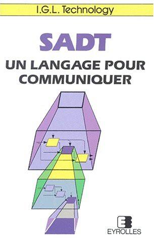 SADT, un langage pour communiquer