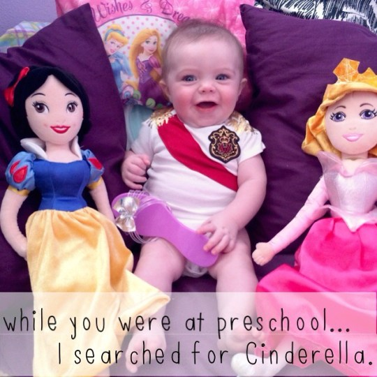 while you were at preschool...I searched for Cinderella.