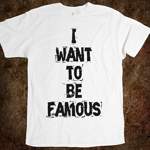 i-want-to-be-famous (Credit: skreened.com)