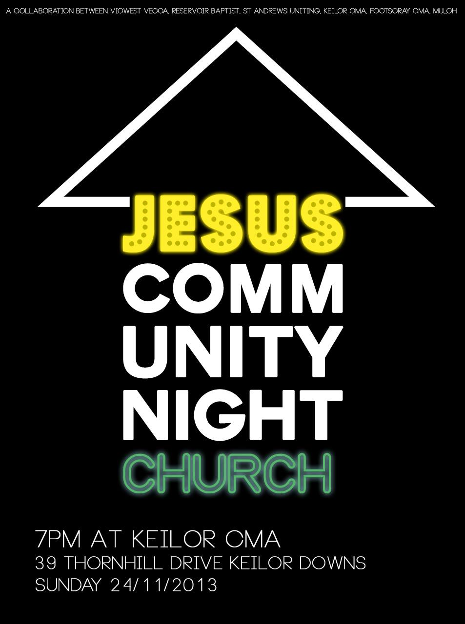 Jesus Community Night Church - Keilor CMA