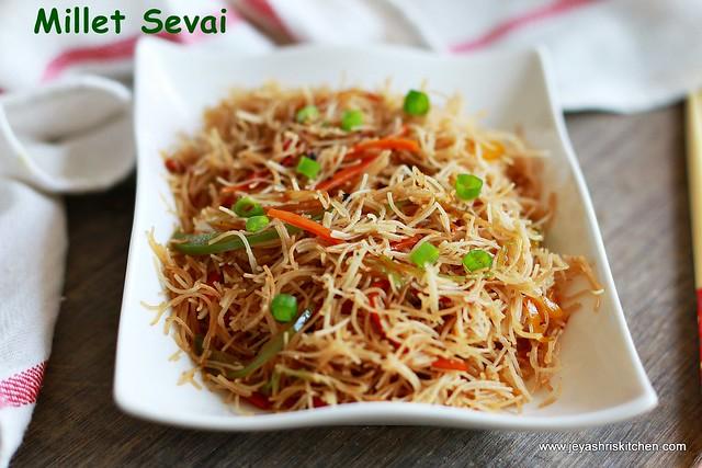 Millet sevai- hakka noodles